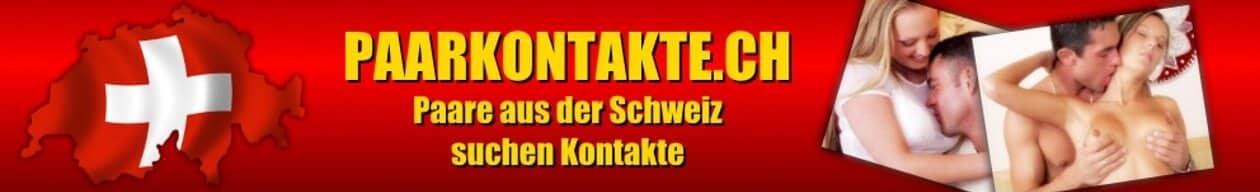 Paare aus der Schweiz suchen Kontakte